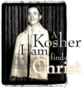 kosher-ham-finds-christ