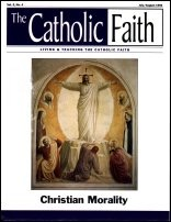 Originally published in The Catholic Faith magazine, July-August 1996